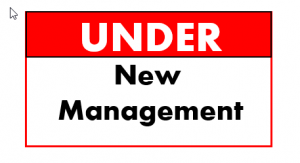 Under New Management sign